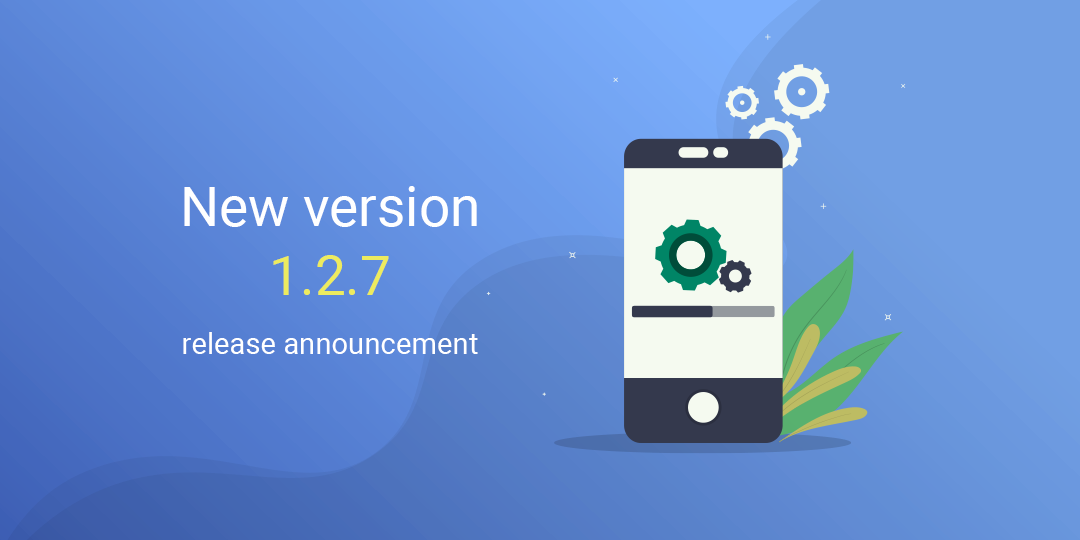 New version 1.2.7 release announcement