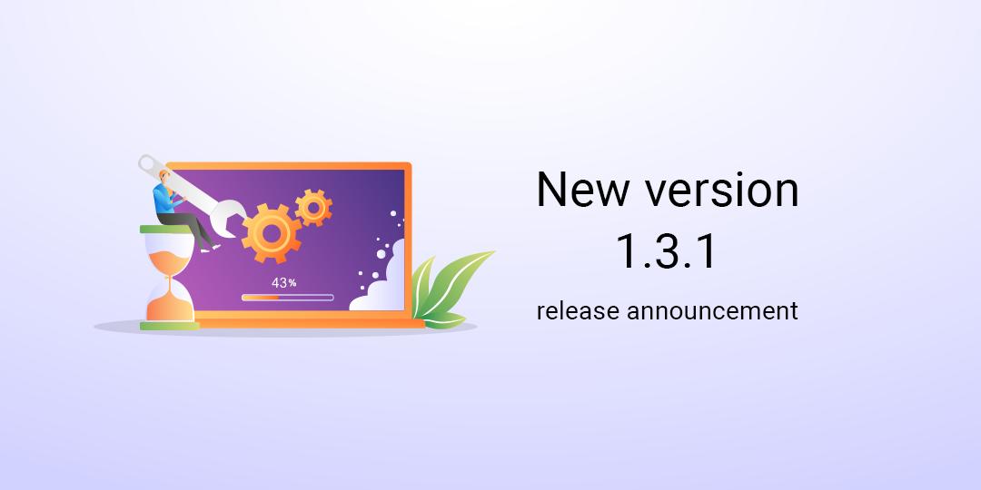 New version 1.3.1 release announcement