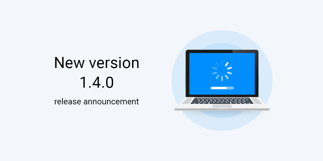 New version 1.4.0 release announcement