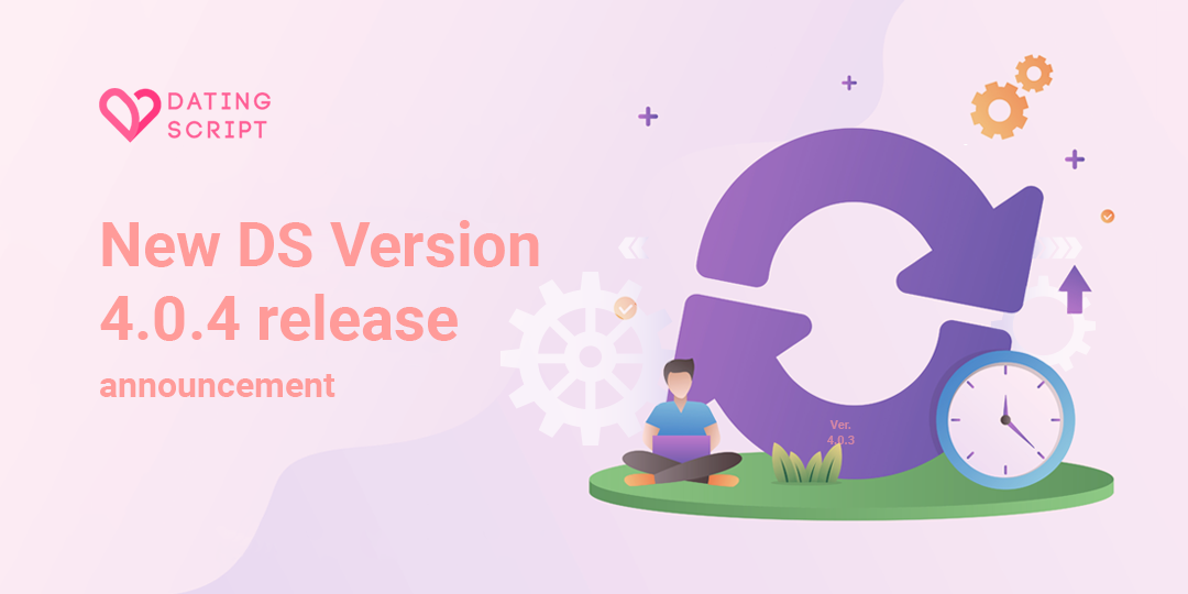 Dating Script version 4.0.4 release announcement